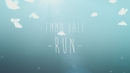 Run (Lost Frequencies Radio Edit) (Lyric Video)/Emma Bale