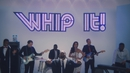 Whip It! (Official Video) feat.Chloe Angelides/LunchMoney Lewis