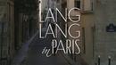 """The """"Making of"""" Lang Lang in Paris/Lang Lang"""