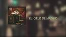El Cielo de Madrid (Lyric Video)/El Viaje de Elliot