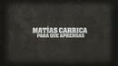 Para Que Aprendas (Lyric Video)/Matías Carrica