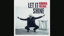 Let It Shine (Still)/Admiral Freebee