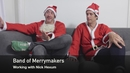 On Working with Nick Hexum/Band of Merrymakers