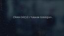 Yalandir Güldüğüm (Lyric Video)/Cihan Guclu
