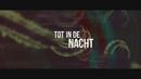 Tot In De Nacht (Official Lyric Video)/B-Brave