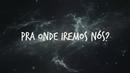 Pra Onde Iremos? (Lyric Video) feat.Gabriela Rocha/DJ. Marcelo Araujo