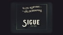 Sigue (Lyric Video)/Illya Kuryaki & The Valderramas