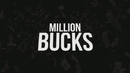 Million Bucks (Official Lyric Video)/TP4Y