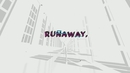Runaway (Official Lyric Video)/TP4Y