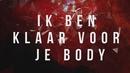 Klaar Voor Je Body (Official Lyric Video)/B-Brave