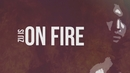 On Fire (Official Lyric Video)/B-Brave