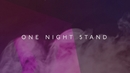 One Night Stand (Official Lyric Video) feat.Sevn Alias/B-Brave