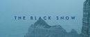 The Black Snow (Clip officiel)/Pegase