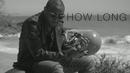 How Long feat.Tinashe/Davido