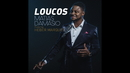Loucos (Cover Video) feat.Héber Marques/Matias Damasio