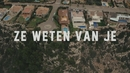 Ze Weten Van Je (Official Video) feat.SBMG/ChildsPlay