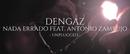 Nada Errado (Unplugged)( feat.Antonio Zambujo)/Dengaz