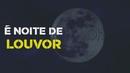 Noite de Louvor (Lyric Video)/André e Felipe