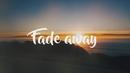 Fade Away (Lyric Video)/KERANO & Krosses