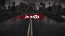 Do Contra (Lyric Video) feat.Sagaz/Contra Corrente