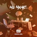 NO NAME./電波少女