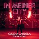 In meiner City feat.Mr. Reedoo/Culcha Candela