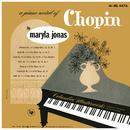 Maryla Jonas: A Piano Recital of Chopin/Maryla Jonas