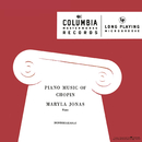 Piano Music of Chopin/Maryla Jonas