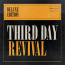 Revival (Deluxe Edition)/Third Day
