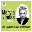 The Maryla Jonas Story - Her Complete Piano Recordings/Maryla Jonas