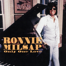 Only One Love in My Life/Ronnie Milsap
