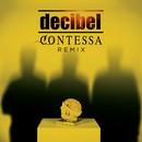 Contessa (R. Turatti & C. Fath Remix Radio Edit)/Decibel