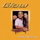 Every Single Day/Glow