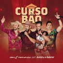 Curso Bão (Ao Vivo) feat.Antony e Gabriel/Davi e Fernando