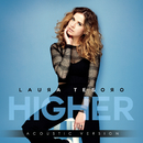 Higher (Acoustic Version)/Laura Tesoro