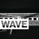 Wave feat.Rexx Life Raj/G-Eazy