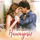 """Hawayein (From """"Jab Harry Met Sejal"""")/Pritam & Arijit Singh"""