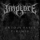 Untouchable Pyramid/Implore