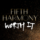 Worth It/Fifth Harmony