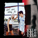 What We're Looking For/XYLØ
