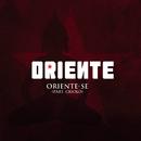 Oriente-Se feat.Criolo/Oriente