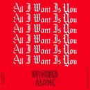 All I Want feat.VILLETTE/UV boi