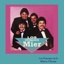 Los Príncipes de la Música Chicana/Los Hermanos Mier