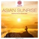 entspanntSEIN - Asian Sunrise (Relaxing Eastern Moods Music)/Dakini Mandarava