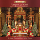 St. John Cantius Presents: Christmas Music from St. John Cantius/St. John Cantius Choir of Saint Cecilia