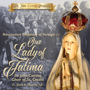 St. John Cantius Presents: Renaissance Polyphony of Portugal for Our Lady of Fatima/St. John Cantius Choir of Saint Cecilia