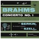 Brahms: Piano Concerto No. 1, Op. 15/Rudolf Serkin