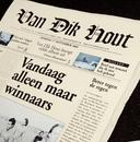 Vandaag Alleen Maar Winnaars/Van Dik Hout