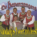 Vandaag Is 't Weer Zo'n Feest/De Havenzangers
