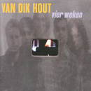 Vier Weken/Van Dik Hout